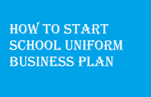School Uniform Business